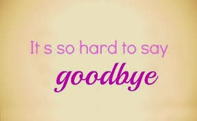 It's So Hard To Say Goodbye